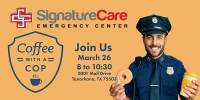 Texarkana ER Coffee with a Cop