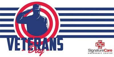 SignatureCare Emergency Center is Appreciating our Veterans this Veterans Day